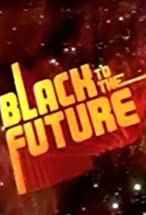 Primary image for Black to the Future