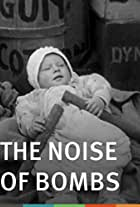 The Noise of Bombs