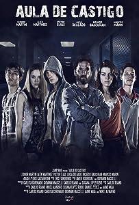 Best site for movie downloads Aula de castigo Spain [4K