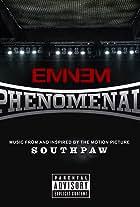 Eminem: Phenomenal