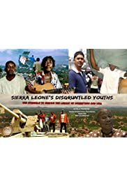 Sierra Leone's Disgruntled Youths