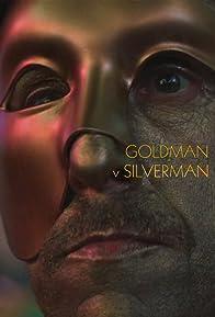 Primary photo for Goldman v Silverman