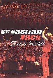 Sebastian Bach: Forever Wild Poster