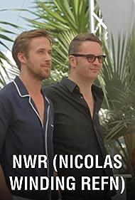 NWR (Nicolas Winding Refn) (2012) Poster - Movie Forum, Cast, Reviews