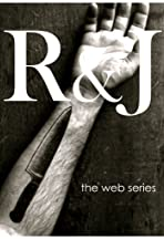 R&J: The Web Series