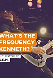 R.E.M.: What's the Frequency, Kenneth? Poster