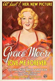 Grace Moore in Love Me Forever (1935)