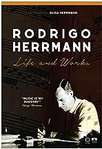 Rodrigo Herrmann: Life and Works