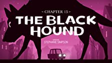 Chapter 13: The Black Hound