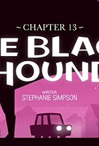 Primary photo for Chapter 13: The Black Hound