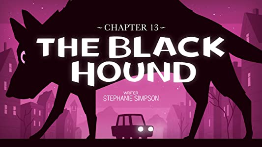 Watch english movies 4 free Chapter 13: The Black Hound by none [320p]