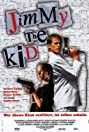 Jimmy the Kid (1998) Poster