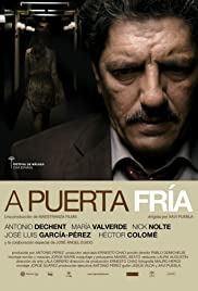 A puerta fría(2012) Poster - Movie Forum, Cast, Reviews