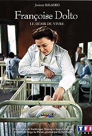 Françoise Dolto, le désir de vivre Poster