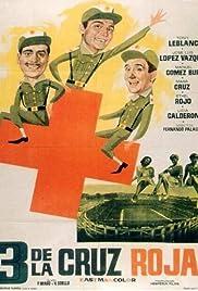 Tres de la Cruz Roja Poster