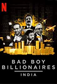 Bad Boy Billionaires: India Season 1 Complete (2020) Hindi | x264 NF WEB-DL | 1080p | 720p | 480p
