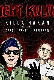 Killa Hakan Feat. Ceza & Ezhel & Ben Fero - Fight Kulüp Poster