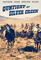 Gunfight at Silver Creek