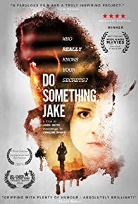 Primary photo for Do Something, Jake