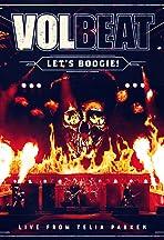 Volbeat: Let's Boogie!: Live from Telia Parken