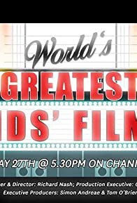 Primary photo for World's Greatest Kids' Films