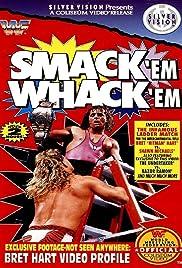 WWF: Smack 'Em Whack 'Em Poster