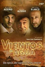 Ernesto Alterio, Héctor Alterio, and Eduardo Blanco in Vientos de agua (2006)
