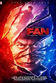 Fan (2016) Poster - Movie Forum, Cast, Reviews