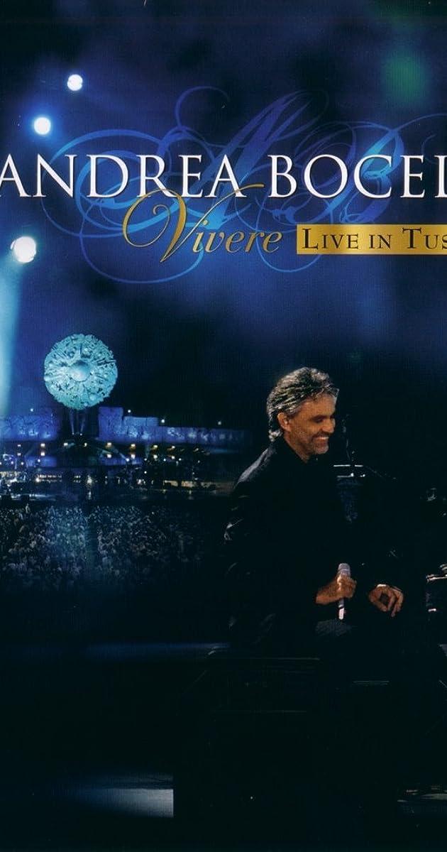 Andrea Bocelli – Vivere: Live In Tuscany (2007) HD [1080p] Latino [GoogleDrive] SilvestreHD