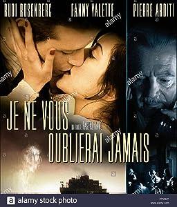 Recent movie releases Je ne vous oublierai jamais by [QHD]
