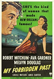 My Forbidden Past (1951) Poster - Movie Forum, Cast, Reviews