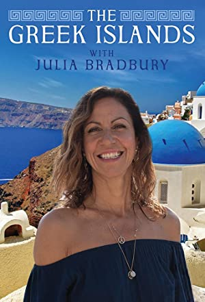 Where to stream The Greek Islands with Julia Bradbury