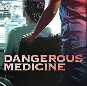 Watch Dangerous Medicine 2021 free online