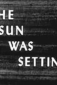 The Sun Was Setting (1951)