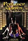 Perfumed Garden: Tales of the Kama Sutra