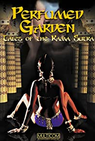 Primary photo for Perfumed Garden: Tales of the Kama Sutra