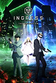 Ingress: The Animation Poster