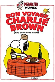 Bon Voyage, Charlie Brown (and Don't Come Back!!) Poster