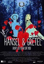 Hänsel&Gretel: Don't let fear eat you Poster
