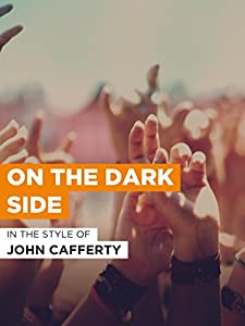 Places to watch full movies John Cafferty \u0026 the Beaver Brown Band: On the Dark Side by none [hd720p]