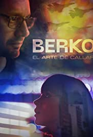 Berko El Arte De Callar Tv Mini Series 2019 Imdb