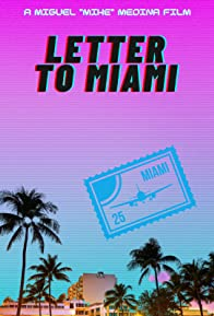 Primary photo for Letter to Miami