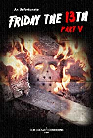 An Unfortunate Friday the 13th Part V (2016)