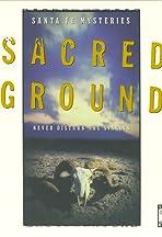 Santa Fe Mysteries: Sacred Ground