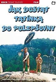 Jak dostat tatínka do polepsovny(1978) Poster - Movie Forum, Cast, Reviews