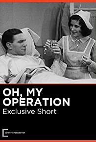 Primary photo for Oh, My Operation