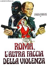 Roma, l'altra faccia della violenza (1976)
