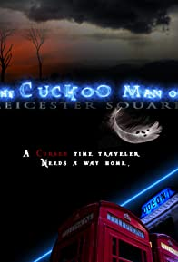 Primary photo for The Cuckoo Man of Leicester Square