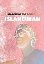 Searching for Sound: Islandman and VeYasin