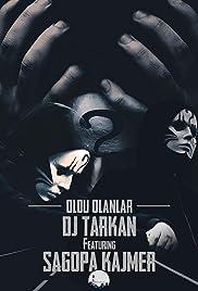 DJ Tarkan feat. Sagopa Kajmer - Oldu Olanlar Poster